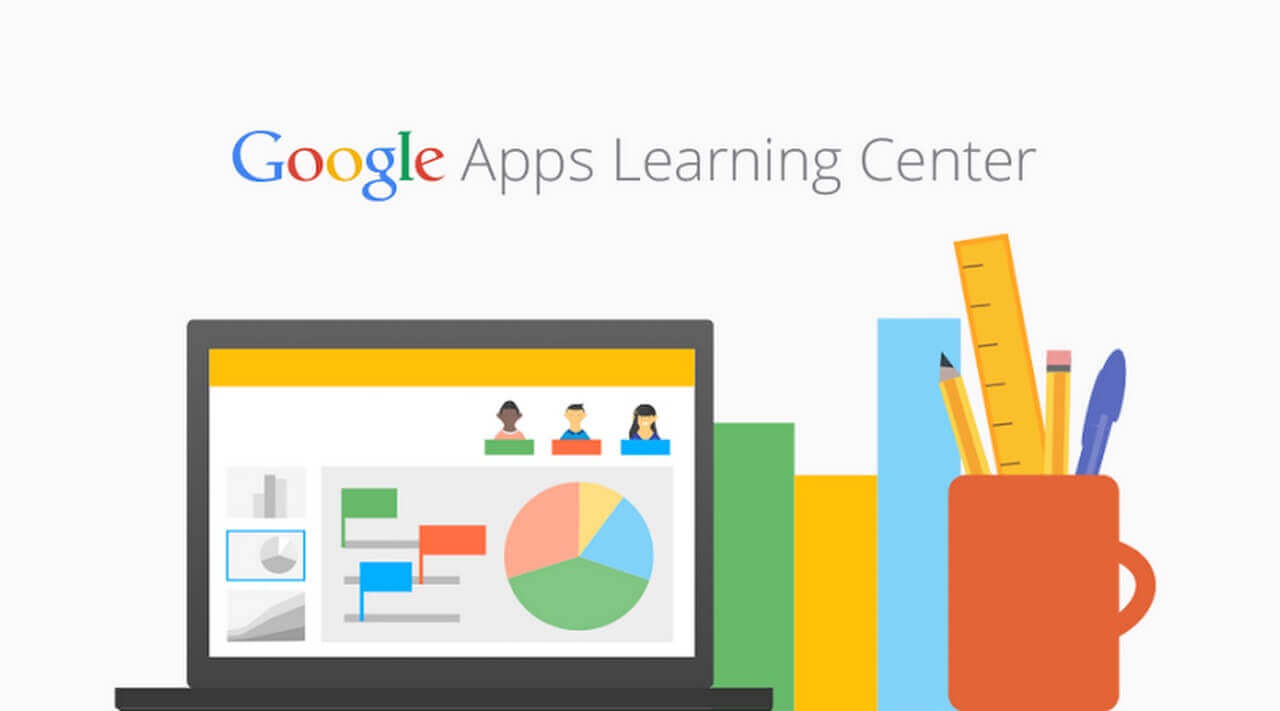 An image of Google Apps Learning Center with a graphic of a laptop, graph bars, a mug with a ruler and pencils in it